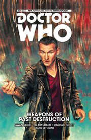 Doctor who: the ninth doctor: weapons of past desctruction, volume 1. Issue 1-5 cover image