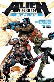 Alien legion. Issue 1-4. Uncivil war cover image