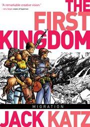 The First Kingdom