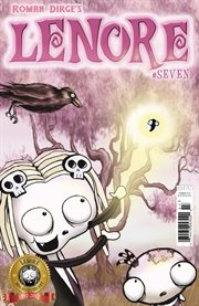 Lenore : the cute little dead girl. Volume 2, issue 7 cover image