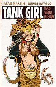 Tank girl : bad wind rising. Issue 1 cover image