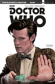 Doctor Who: The Lost Dimension, Part 4: The Eleventh Doctor
