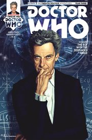 Doctor Who: The Twelfth Doctor: The Boy With The Displaced Smile