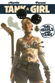 Tank girl : two girls, one tank. Issue 1 cover image