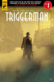 Walter Hill's Triggerman, Issue 1