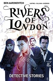 Rivers Of London: Detective Stories: Chapter One: Magic Circle