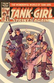 The Wonderful World of Tank Girl: Tank Girl Strikes Again