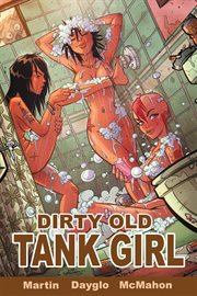 Dirty old tank girl vol. 3. Volume 3 cover image