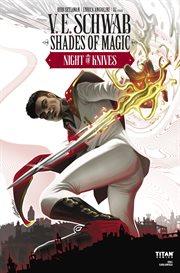 Shades of Magic #2.1: Night of Knives
