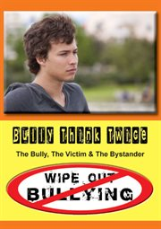Bully Think Twice - How to Deal With A Bully