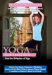Yoga for Health - for Children