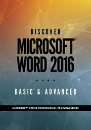Discover Microsoft® Word 2016