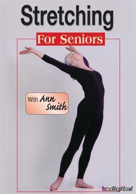 Anne Smith: Stretching For Seniors