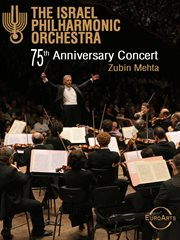 Israel Philharmonic Orchestra, the 75th Anniversary