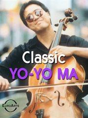 Classic Yo-Yo Ma cover image