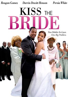 Kiss the Bride / Reagan Gomez