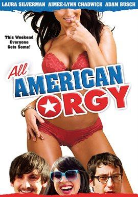 All American Orgy