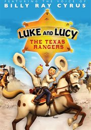 Luke and Lucy & the Texas Rangers