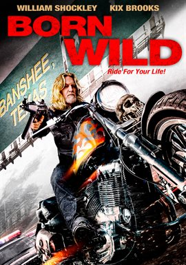 Born Wild / William Shockley