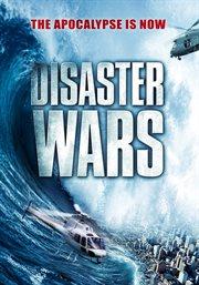 Disaster Wars / Reggie Bannister