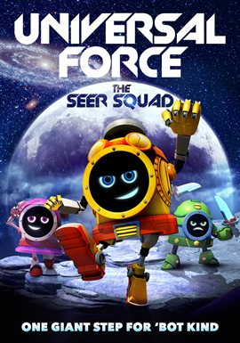 Universal Force: The Seer Squad /