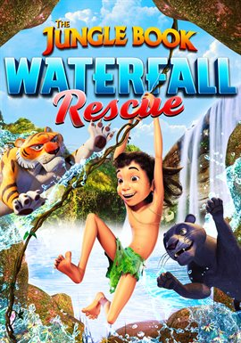 The Jungle Book - The Waterfall Rescue / David Holt