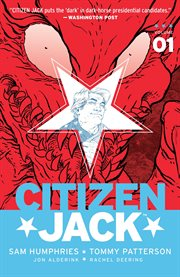 Citizen Jack, Volume 1