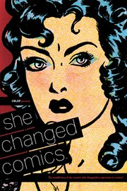 Cbldf Presents: She Changed Comics