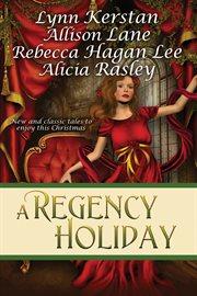 A Regency Holiday