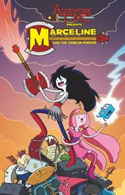 Adventure Time Presents Marceline and the Scream Queens