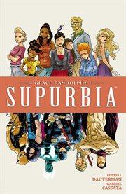 Grace Randolph's Supurbia Vol