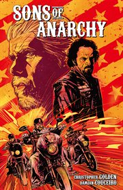 Sons of Anarchy, Vol. 1 / Christopher Golden