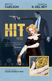 Hit: 1955 / Bryce Carlson