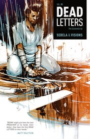 Dead Letters, Volume 1