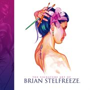 Signature Art of Brian Stelfreeze