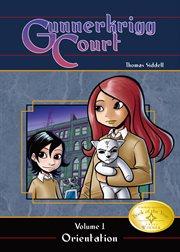 Gunnerkrigg Court. Volume 1, Orientation