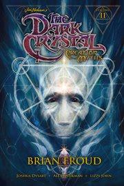 Jim Henson's The Dark Crystal Creation Myths Vol