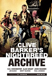 Clive Barker's Nightbreed Archive Vol