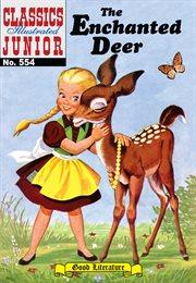 The Enchanted Deer