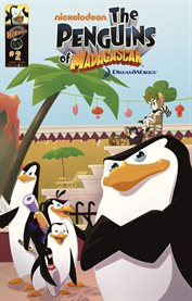 The penguins of Madagascar. Volume 2 cover image