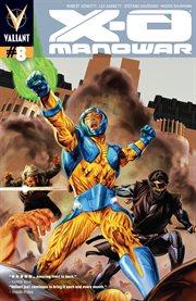 X-O Manowar, Issue 8