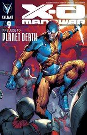 X-O Manowar, Issue 9