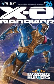X-O Manowar, Issue 26