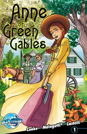 Anne Of Green Gables / C.W. Cooke