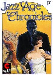 Jazz Age Chronicles #3