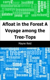 Afloat in the Forest