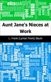 Aunt Jane's nieces at work cover image