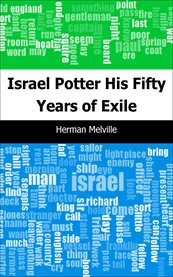 Israel Potter : his fifty years of exile cover image