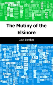 The mutiny of the Elsinore cover image