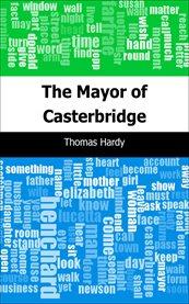 The mayor of Casterbridge cover image